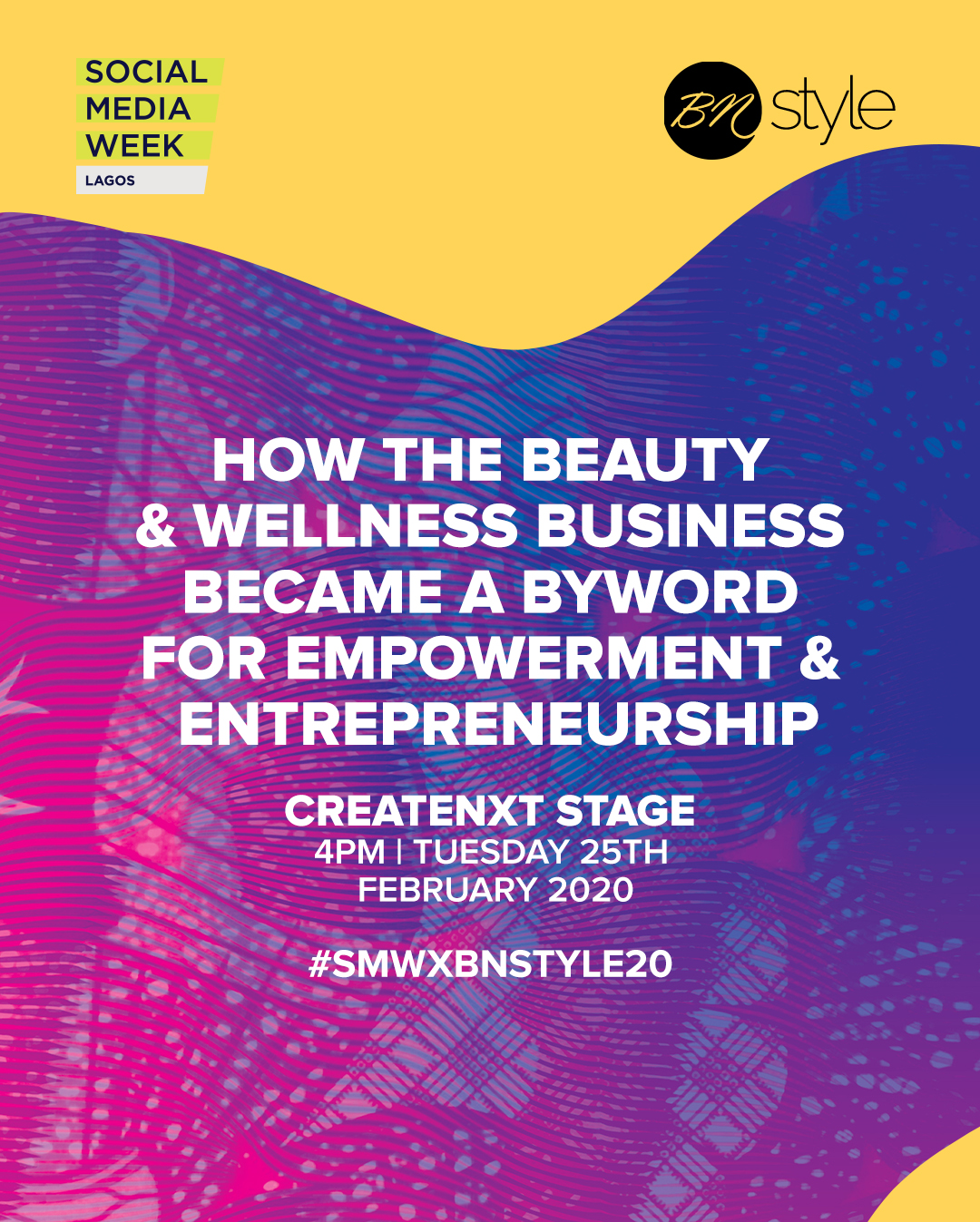 REGISTER NOW For BellaNaija Style's Panel At SMWLagos 2020 | #SMWxBNSTYLE20